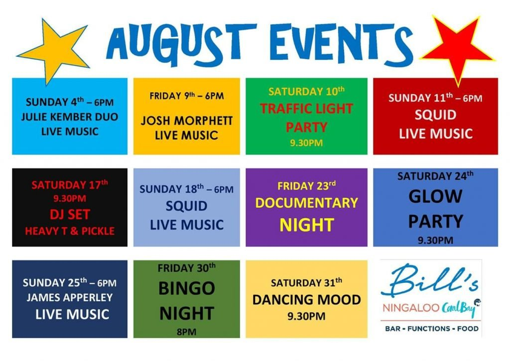 August attractions at Bill's