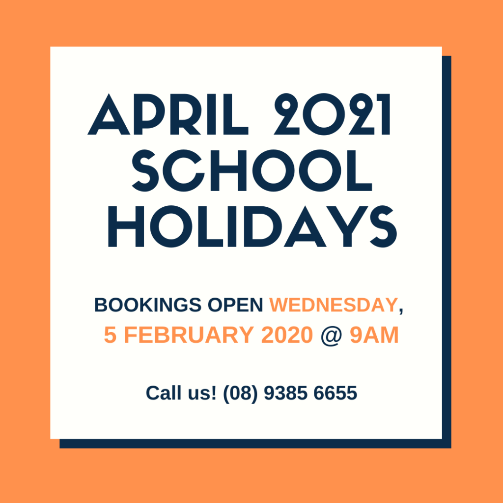 Bookings Open for April 2021 School Holidays